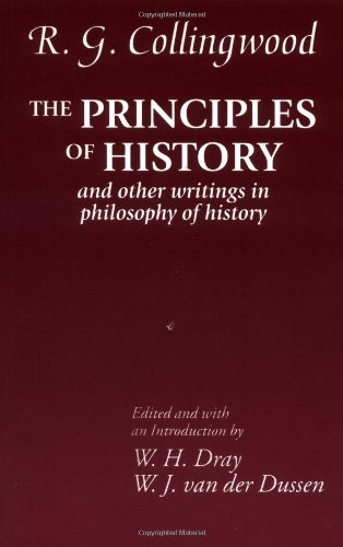 The Principles of History: And Other Writings in Philosophy of History