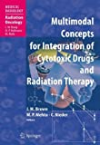 Multimodal Concepts for Integration of Cytotoxic Drugs, , 3540256555