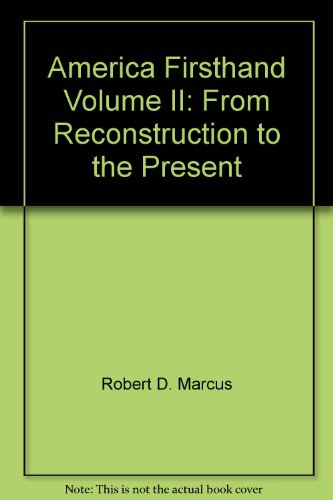 America Firsthand Volume II: From Reconstruction to the Present (America Firsthand Vol 2 compare prices)