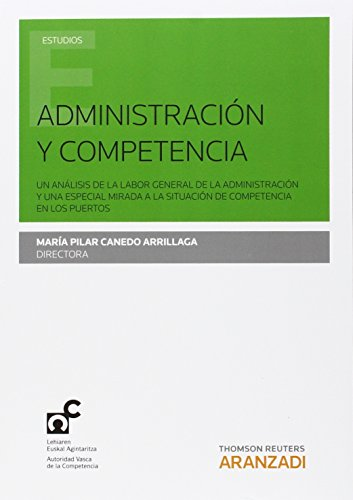 Descargar Libro Administración Y Competencia Mª Pilar Canedo Arrillaga