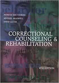 correctional counseling Probation officers and correctional treatment specialists provide social services to  assist in rehabilitation of law offenders in custody or on probation or parole.
