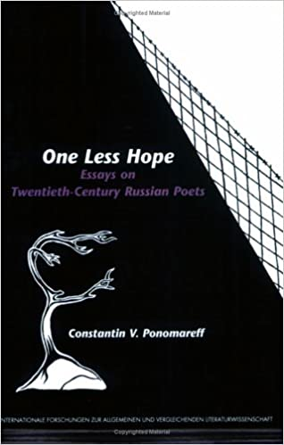 One Less Hope Essays On Twentiethcentury Russian Poets  One Less Hope Essays On Twentiethcentury Russian Poets Internationale  Forschungen Zur Allgemeinen Und Vergleichenden Literaturwissenschaft