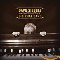 Dave Siebels With Gordon Goodwin's Big Phatband