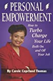 img - for Personal Empowerment: How to Turbocharge Your Life Both On and Off Your Job book / textbook / text book