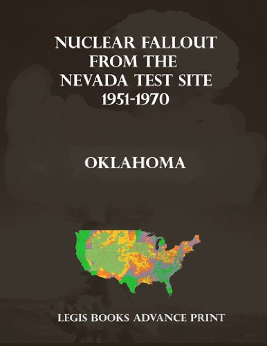 Nuclear Fallout from the Nevada Test Site 1951-1970 in Oklahoma