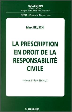 La Prescription En Droit De La Responsabilite Civile Collection
