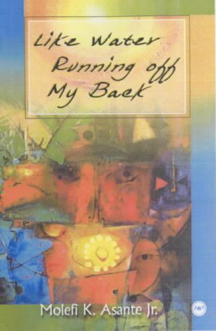 Like Water Running Off My Back: Poems