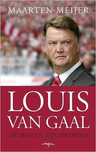 Louis van Gaal: de man en zijn methode: Amazon co uk