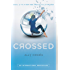 Crossed (Matched, Book 2)