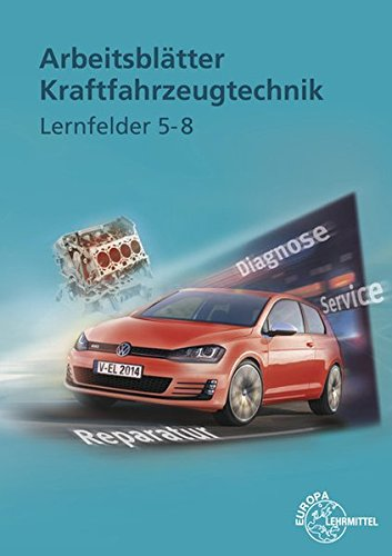 arbeitsbltter-kraftfahrzeugtechnik-lernfelder-5-8