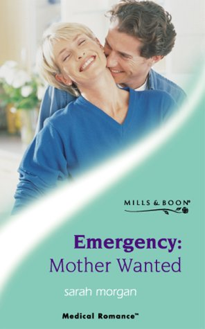Download Emergency - Mother Wanted (Medical Romance) PDF