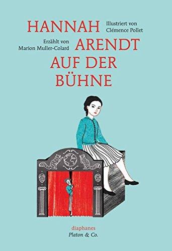 Hannah Arendt auf der Bühne (Platon & Co.)