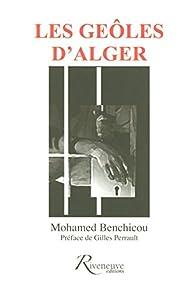 Les geôles d'Alger par Mohamed Benchicou