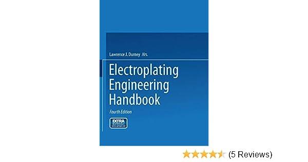 Amazon com: Electroplating Engineering Handbook (9781475708561