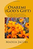 Osaremi (God's Gift), Madeia Jacobs, 1499363176