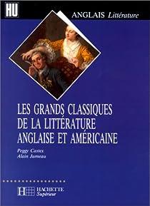Les Grands classiques de la littérature anglaise et américaine par Castex