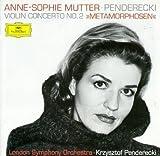 "Music : Krzysztof Penderecki: Concerto for Violin & Orchestra No. 2 ""Metamorphosen"" (1992-95) / Béla Bartók: Sonata for Violin & Piano No. 2, Sz 76 (1922) - Anne-Sophie Mutter / London Symphony Orchestra / Krzysztof Penderecki / Lambert Orkis"