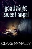 Good Night Sweet Angel (English Edition)