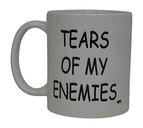 Enemy Mug - Best Funny Coffee Mug Tears Of My Enemies Novelty Cup Joke Great Gag Gift Idea For Men Women Office Work Adult Humor Employee Boss Coworkers (Tears of My Enemies)
