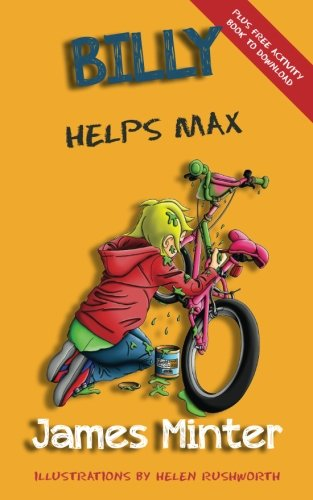 Book: Billy Helps Max - Stealing (Billy Growing Up, Volume 5) by James Minter