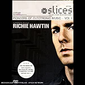 Pioneers of Electronic Music, Vol. 1: Richie Hawtin
