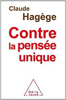 Contre la pensée unique, Hagège, Claude