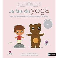 Je fais du yoga - livre-CD - Dès 3 ans