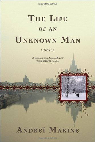The Life of an Unknown Man: A Novel (Lannan Translation Selection (Graywolf Paperback))