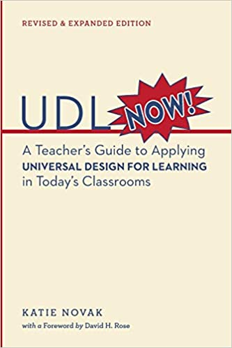 UDL Now!: A Teacher's Guide to Applying Universal Design for ...
