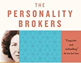 The Personality Brokers: The Strange History of
