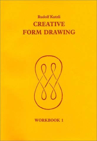 Creative Form Drawing: Workbook 1 (Learning Resources: Rudolf Steiner Education) by Rudolf Kutzli (1990-06-24)