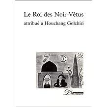 ROI DES NOIR-VÊTUS (LE)