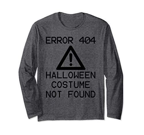 HALLOWEEN COSTUME NOT FOUND Halloween Computer ERROR 404 Long Sleeve T-Shirt