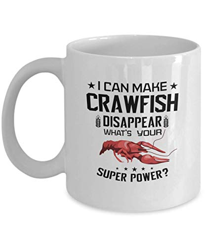 - Funny Gift for Crawfish Lover - I Can Make Crawfish Disappear Beer, Cajun Partying, Mardi Gras, Louisiana, Texas, Bayou, Mudbug, Crayfish Festival Season Coffee Mug Cup 11 Or 15 Oz Novelty Gifts