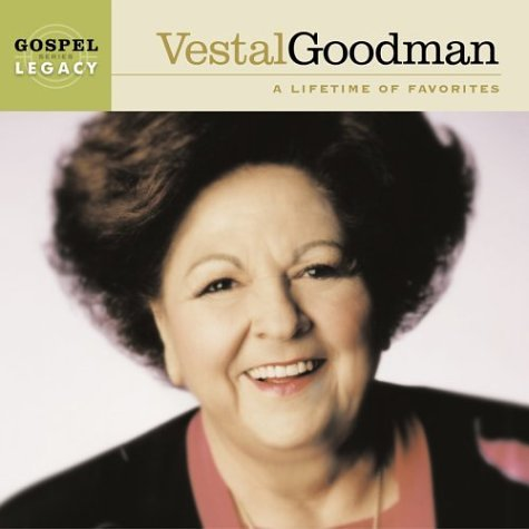 - Vestal Goodman: A Lifetime of Favorites