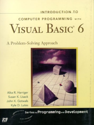 Introduction to Computer Programming with Visual Basic 6 (Series in Programming and Development) by Pearson