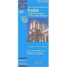 IGN TOP 25 NO.2314 OT : PARIS, FORÊTS MEUDON FAUSSES REPOSES