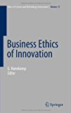 Business Ethics of Innovation: 31 (Ethics of Science and Technology Assessment)