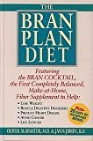 The Bran Plan Diet, Oliver Alabaster and Janis Jibrin, 0875961622