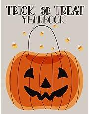 Trick Or Treat Yearbook, Best Halloween Gift for Kids: Fun Halloween Activity Book, Interactive Halloween Book
