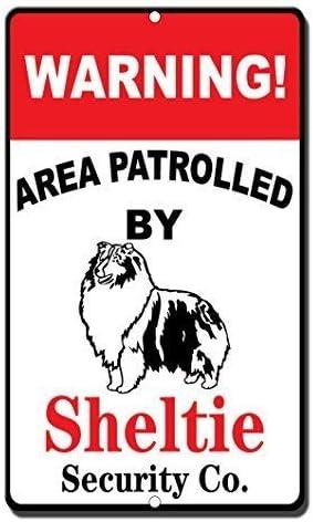 TammieLove Metallschild mit Aufschrift Warning Area Patroll by Sheltie 20,3 x 30,5 cm