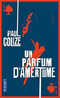 Un parfum d'amertume par Colize