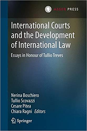 international courts and the development of international law international courts and the development of international law essays in honour of tullio treves english and french edition 2013th edition