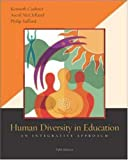 Human Diversity in Education: An Integrative Approach with PowerWeb (5th Edition)