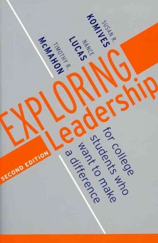 Exploring Leadership: For College Students Who Want to Make a Difference 2nd Edition with Student Leadership Practice Inventory/Student Workbook Set