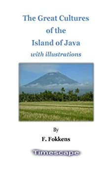 ((IBOOK)) The Great Cultures Of The Island Of Java With Illustrations. stock likes branch create escribe Marine dinamica