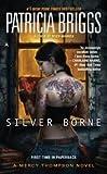 download ebook silver borne (mercy thompson, book 5)) publisher: ace; reprint edition pdf epub