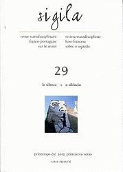 Sigila, N 29/Printemps-Ete 2012. le Silence/O Silencio
