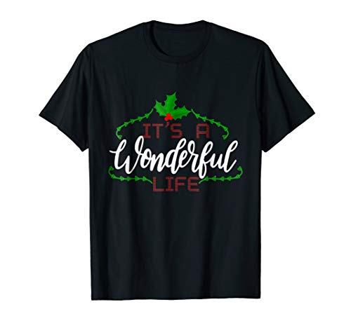 It's A Wonderful Life T-Shirt,Christmas Shirts