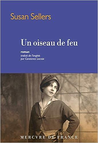 Amazon.fr - Un oiseau de feu - Sellers, Susan, Lacroix, Constance - Livres